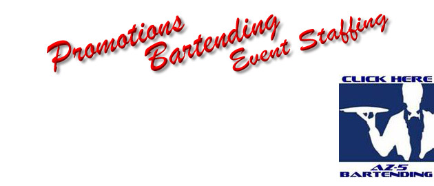 Arizona 5 Star provides promotions, bartending, and staffing for your events.